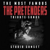 The Most Famous: The Pretenders Tribute Songs Songs