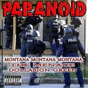 Paranoid (Feat. The Menace & Dolla Sign Green) Songs