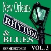 New Orleans Rhythm & Blues - Hep Me Records Vol. 3 Songs