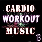 Cardio Workout Music, Vol. 13 (Instrumental) Songs