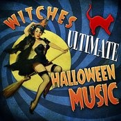 Witches Ultimate Halloween Music Songs
