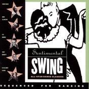 Sentimental Swing: All Star Dance Classics Songs