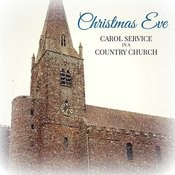 Christmas Eve: Carol Service In A Country Church Songs