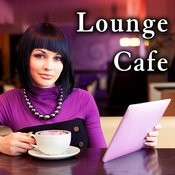 Lounge Cafe Songs