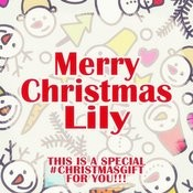 Merry Christmas Lily - A Special #christmasgift For You Songs
