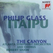 Glass: Itaipu; The Canyon Songs