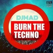 Burn The Techno Songs
