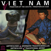 Viet Nam: Tradition Of The South Songs