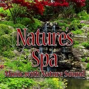 Nature's Spa (Music With Nature Sound) Songs