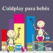 Coldplay Para Bebês Songs
