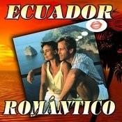 Ecuador Romántico Songs