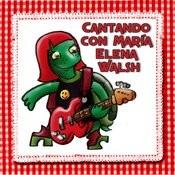 Cantando Con María Elena Walsh Songs