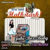 Juke-Box-Baby – Wir Sind Halbstark Songs