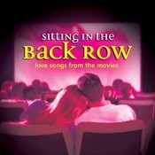 Sitting In The Back Row… Love Songs From The Movies Songs