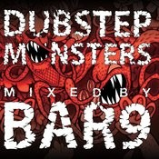 Dubstep Monsters Mixed By Bar9 Songs
