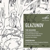 Glazunov: The Seasons & Chopiniana Songs