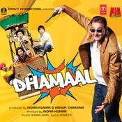 Dhamaal Songs