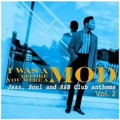I Was A Mod Before You Were A Mod Vol. 2 Songs