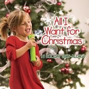 All I Want For Christmas Songs