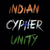Indian Cypher Unity (feat. Tao Dienasty, MC Square, Rekoil Chafe, Shahzan Mujeeb & Dank) - Single Songs