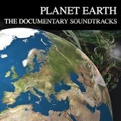 Planet Earth - The Documentary Soundtracks Songs