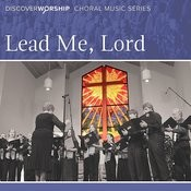 Lead Me Lord Song