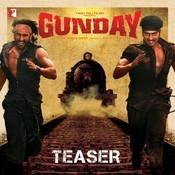 Gunday - Teaser Songs