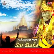 Kab Aayenga Mere Sai Baba Songs