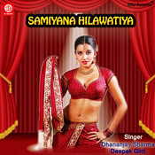 Samiyana Hilawatiya Songs
