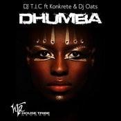 Dhumba (Feat. Konkrete And DJ Oats) Songs