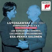 Lutoslawski: Symphonies Nos. 3, 4 & Les espaces du sommeil Songs