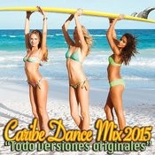 Caribe Dance Mix 2015 Songs