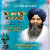 Man Gur Mil Kaaj Savaare-Samagam Raipur, Chhattisgarh 2012 Songs