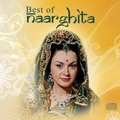 Best Of Naarghita Songs