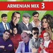 Armenian Mix 3 Songs