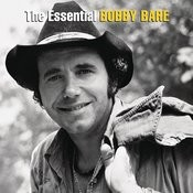 The Essential Bobby Bare Songs
