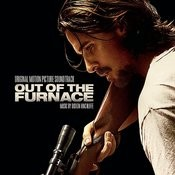 Out Of The Furnace (Original Motion Picture Soundtrack) Songs