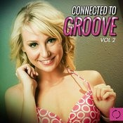 Connected To Groove, Vol. 2 Songs
