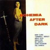 Bohemia After Dark (Feat. Nat Adderley, Cannonball Adderley, Donald Byrd & Horace Silver) [Bonus Track Version] Songs