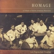Homage: A Tribute To Detroit Armenian Musicians Songs