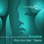 Amame (Asymmetric Soul & Adi Shabat Remixes) Songs