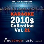 Karaoke 2010s Collection, Vol. 21 Songs