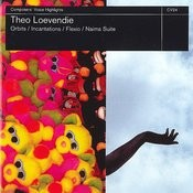 Theo Loevendie: Orbits, Incantations, Flexio & Naima Suite Songs