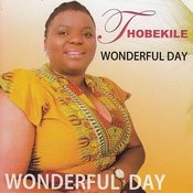 thobekile wonderful day song