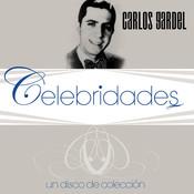 Celebridades- Carlos Gardel Songs