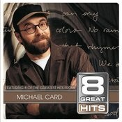8 Great Hits Michael Card Songs