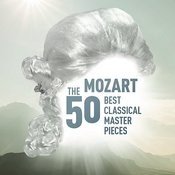 Mozart - The 50 Best Classical Masterpieces Songs