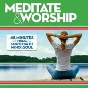 Meditate & Worship Songs
