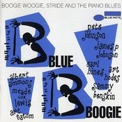 Blue Boogie: Boogie Woogie, Stride And The Piano Blues Songs