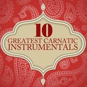 10 Greatest Carnatic Instrumentals Songs